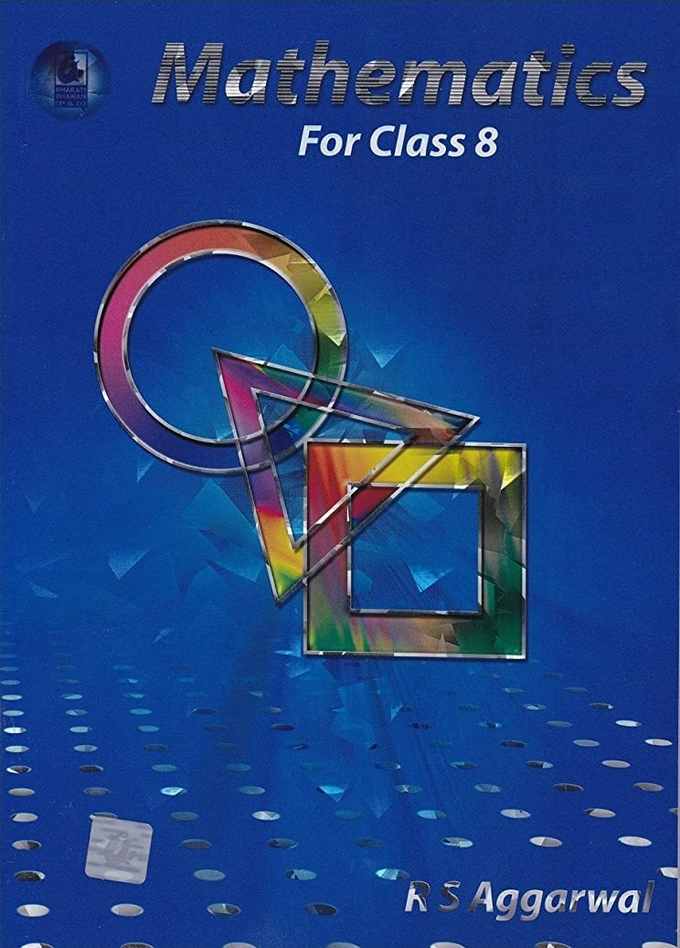 Mathematics for Class 8 By R S Aggarwal