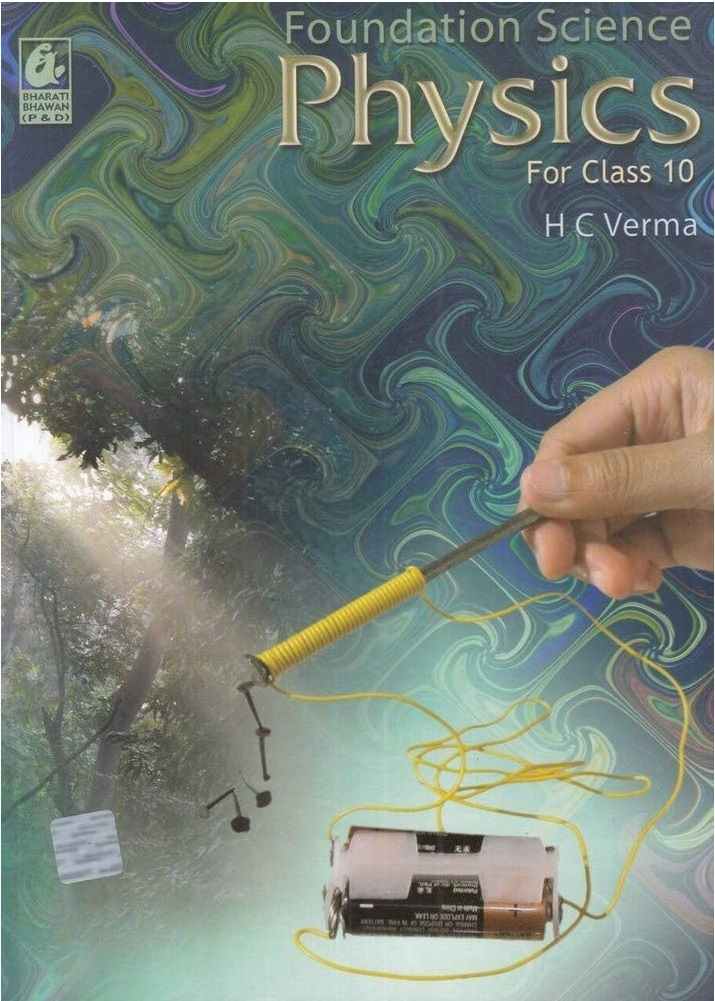 Foundation Science Physics for Class 10 By H C Verma