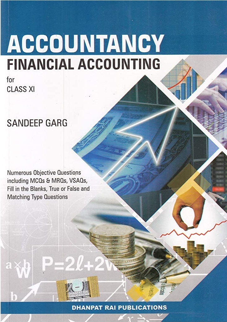 Accountancy for Class 11 Financial Statements By Sandeep Garg