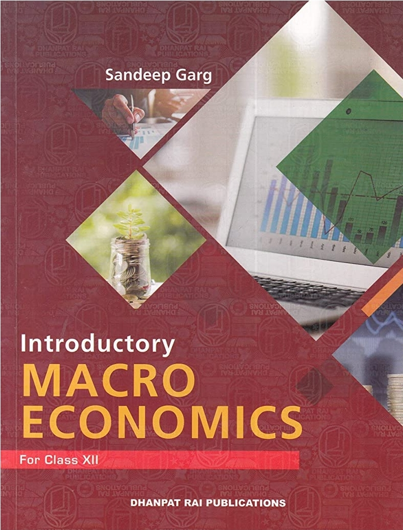Introductory Macro Economics for Class 12 By Sandeep Garg