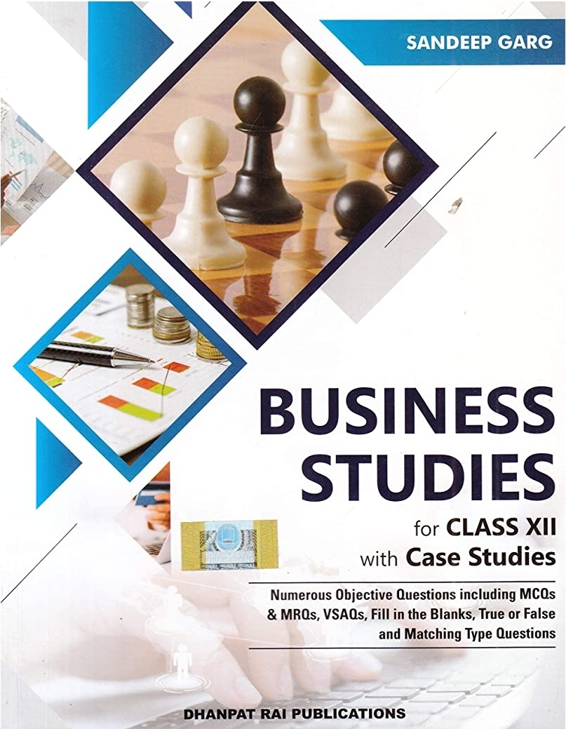 Business Studies With Case Studies For Class 12 By Sandeep Garg