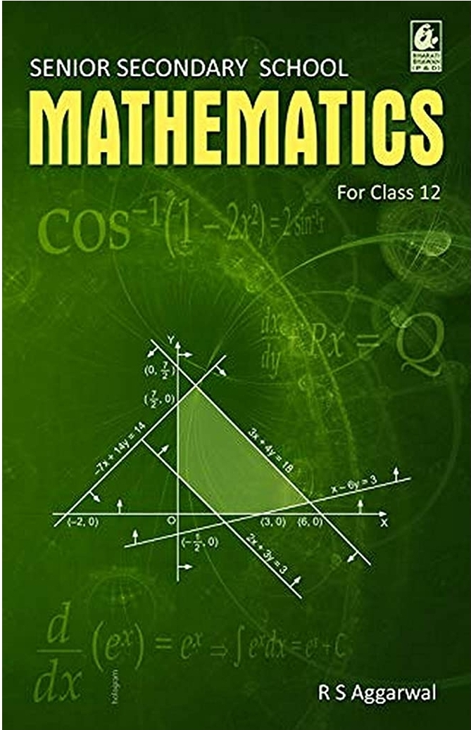 Senior Secondary School Mathematics for Class 12 By R S Aggarwal