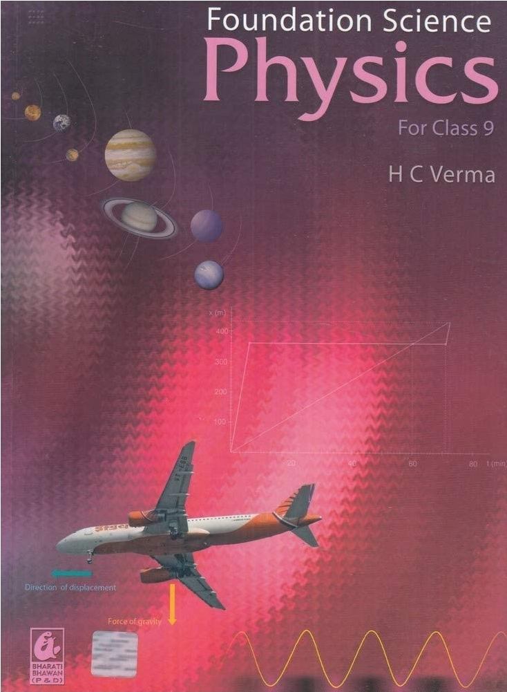 Foundation Science Physics for Class 9 By H C Verma