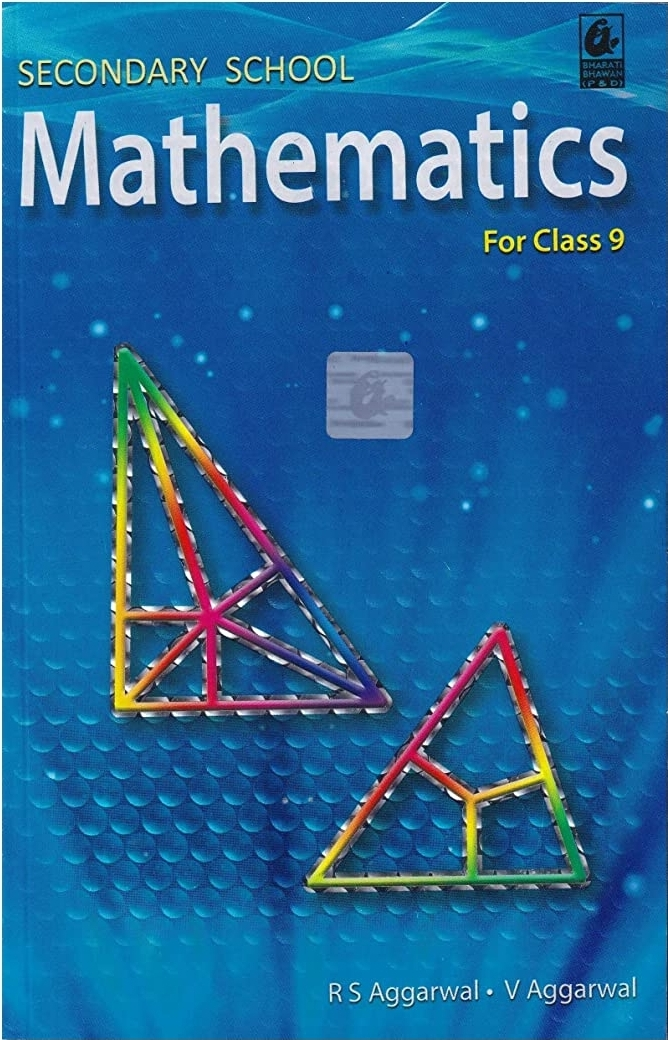 Secondary School Mathematics for Class 9 By R S Aggarwal