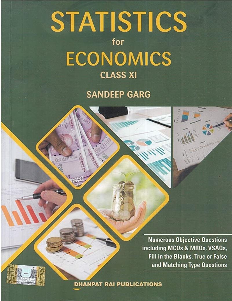 Statistics for Economics for Class 11 by Sandeep Garg